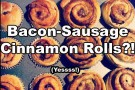 Bacon-Sausage Cinnamon Rolls by Meghan Rose (via CollegiateCook.com)